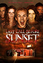 Last Call Before Sunset Poster
