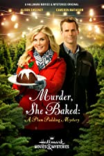 Murder She Baked A Plum Pudding Mystery(2015)