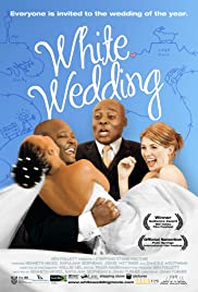 White Wedding (2009) Poster - Movie Forum, Cast, Reviews
