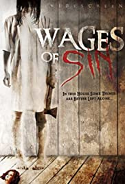 Wages of Sin (2006) Poster - Movie Forum, Cast, Reviews