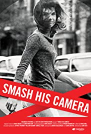 Smash His Camera(2010) Poster - Movie Forum, Cast, Reviews