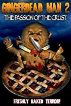 Image of Gingerdead Man 2: Passion of the Crust