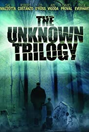 The Unknown Trilogy Poster