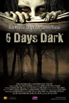 Image of 6 Days Dark