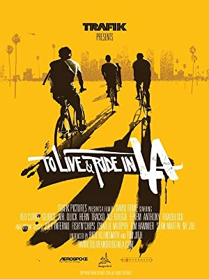 To Live & Ride in L.A. (2010)
