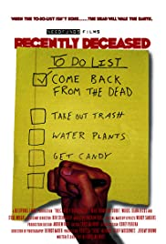 Recently Deceased Poster