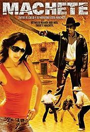 Machete(2006) Poster - Movie Forum, Cast, Reviews