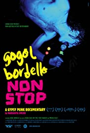 Gogol Bordello Non-Stop (2008) Poster - Movie Forum, Cast, Reviews