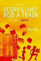 Image of Deidra & Laney Rob a Train