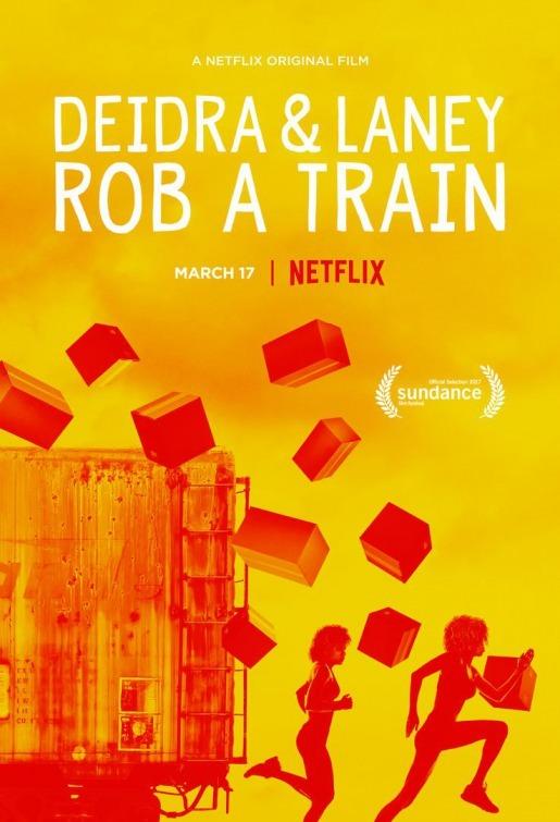 image Deidra & Laney Rob a Train Watch Full Movie Free Online