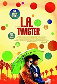 L.A. Twister (2004) Poster - Movie Forum, Cast, Reviews