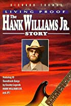 Image of Living Proof: The Hank Williams, Jr. Story
