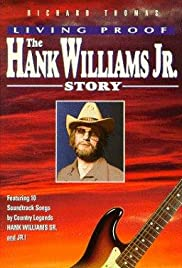 Living Proof: The Hank Williams, Jr. Story (1983) Poster - Movie Forum, Cast, Reviews