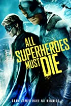 Image of All Superheroes Must Die