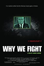 Why We Fight(2005) Poster - Movie Forum, Cast, Reviews