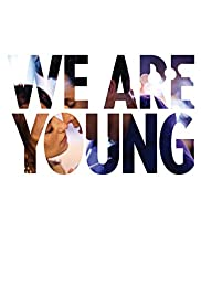 We Are Young Poster