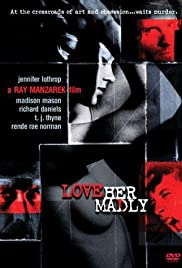 Love Her Madly Poster