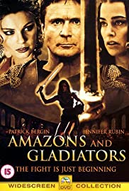 Amazons and Gladiators(2001) Poster - Movie Forum, Cast, Reviews