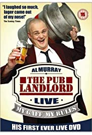 Al Murray: The Pub Landlord Live - My Gaff, My Rules (2003) Poster - Movie Forum, Cast, Reviews