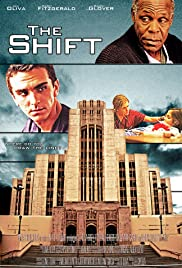 The Shift (2013) Poster - Movie Forum, Cast, Reviews