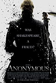 Anonymous (2011) Poster - Movie Forum, Cast, Reviews