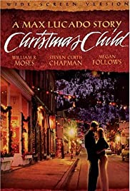 Christmas Child (2004) Poster - Movie Forum, Cast, Reviews