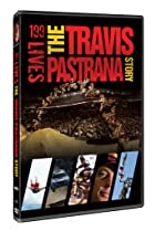 Image of 199 Lives: The Travis Pastrana Story
