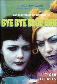 Bye Bye Bluebird Poster