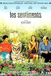 Les sentiments (2003) Poster - Movie Forum, Cast, Reviews