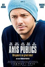 Amis publics(2016) Poster - Movie Forum, Cast, Reviews