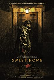 Sweet Home (2015) Poster - Movie Forum, Cast, Reviews