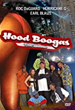Hood Boogas: The Movie