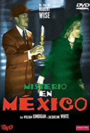 Mystery in Mexico (1948) Poster - Movie Forum, Cast, Reviews