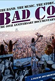 Bad Company: The Official Authorised 40th Anniversary Documentary Poster