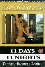 Eleven Days, Eleven Nights: 11 giorni, 11 notti