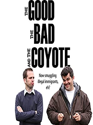 The Good, the Bad and the Coyote (2011)