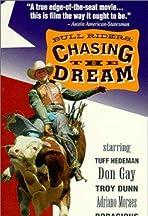 Bull Riders: Chasing the Dream