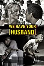 Primary image for We Have Your Husband