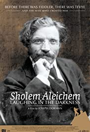Sholem Aleichem: Laughing in the Darkness (2011) Poster - Movie Forum, Cast, Reviews
