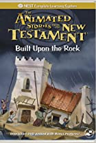 Image of Animated Stories from the New Testament: Built Upon the Rock