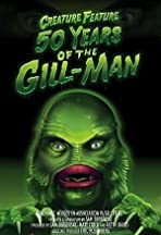 Creature Feature: 50 Years of the Gill-Man
