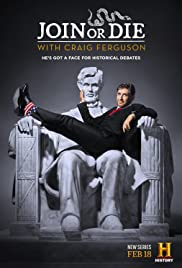Join or Die with Craig Ferguson Poster - TV Show Forum, Cast, Reviews