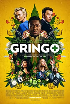 A dark comedy mixed with white-knuckle action and dramatic intrigue, 'Gringo' explores the battle of survival for businessman Harold Soyinka (David Oyelowo) when he finds himself crossing the line from law-abiding citizen to wanted criminal.