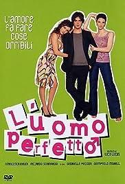 L'uomo perfetto(2005) Poster - Movie Forum, Cast, Reviews