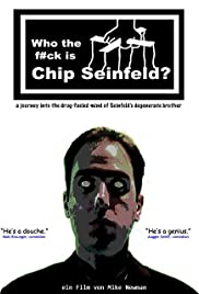 Who the F#ck Is Chip Seinfeld? Poster