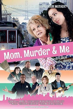 Mom, Murder & Me full movie streaming
