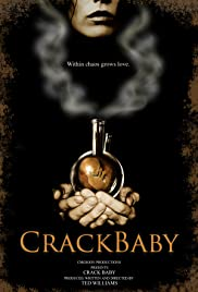 Crack Baby Poster