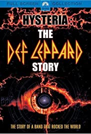 Hysteria: The Def Leppard Story (2001) Poster - Movie Forum, Cast, Reviews