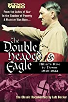 Image of Double Headed Eagle: Hitler's Rise to Power 1918-1933