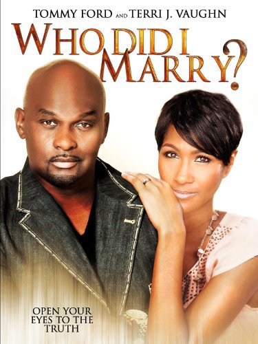 image Who Did I Marry? Watch Full Movie Free Online
